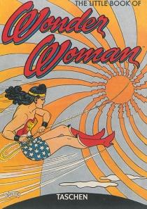 The little book of Wonder Woman : DC Comics - PaulLevitz