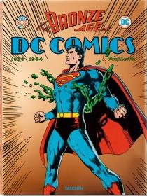 The bronze age of DC comics (en anglais) : 1970-1984 - PaulLevitz