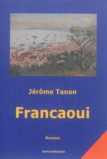 Francaoui - JérômeTanon