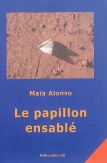 Le papillon ensablé - MaïaAlonso