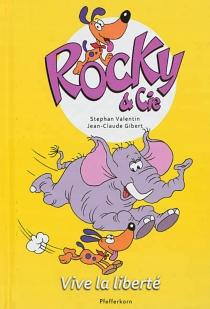Rocky et Cie - Jean-ClaudeGibert