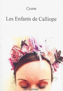 Les enfants de Calliope - Cyane