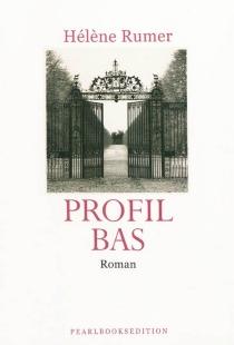 Profil bas - HélèneRumer