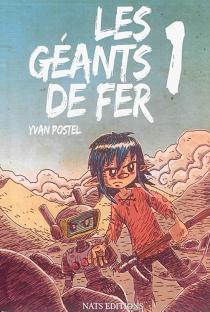 Les géants de fer - YvanPostel