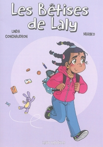 Les bêtises de Laly - LindaConchaudron