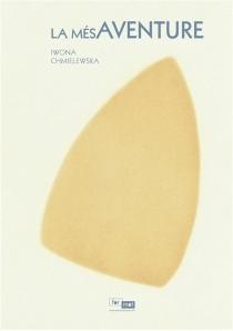 La mésaventure - IwonaChmielewska