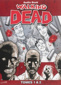 Walking dead : tomes 1 et 2 - Robert Kirkman