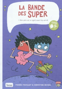 La bande des Super - Christine Beigel