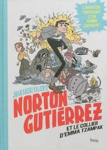 Norton Gutiérrez et le collier d'Emma Tzampak - Sáenz Valiente