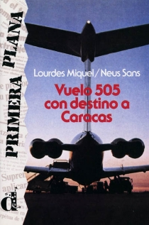Vuelo 505 con destino a Caracas - LourdesMiquel