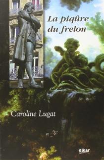 La piqûre du frelon - CarolineLugat