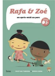 Rafa et Zoé : un après-midi au parc - SergioKern