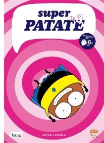 Super patate - ArturLaperla