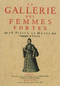 La gallerie des femmes fortes - PierreLe Moyne