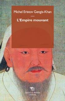 L'empire mouvant - MichelEristov