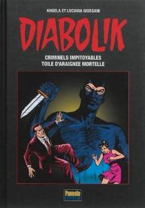Diabolik : les années d'or | Volume 1 - LucianaGiussani