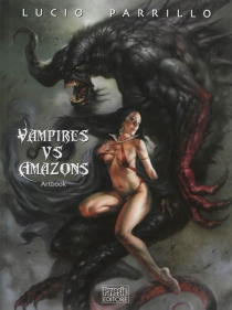 Vampires vs amazons : artbook - LucioParrillo