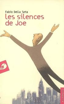 Les silences de Joe - FabioDella Seta