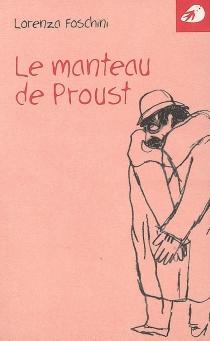 Le manteau de Proust - LorenzaFoschini