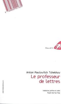 Le professeur de lettres - Anton PavlovitchTchekhov