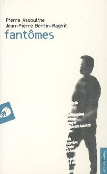 Fantômes - PierreAssouline