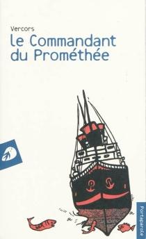 Le commandant du Prométhée - Vercors