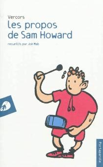 Les propos de Sam Howard - Vercors