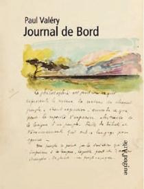 Journal de bord de Paul Valéry : un florilège de textes et d'images des Cahiers - PaulValéry