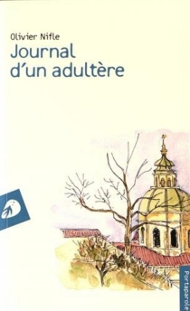 Journal d'un adultère - Olivier Nifle