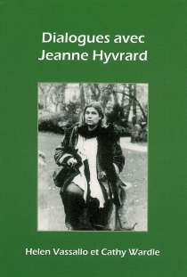 Dialogues avec Jeanne Hyvrard - HelenVassallo