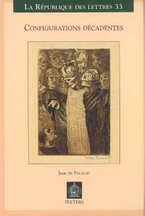 Configurations décadentes - Jean dePalacio