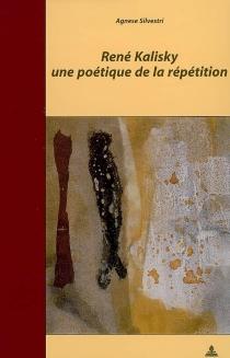 René Kalisky, une poétique de la répétition - AgneseSilvestri