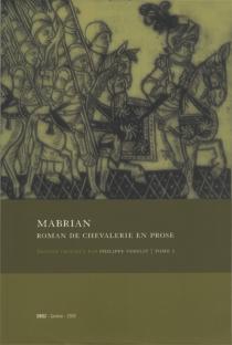 Mabrian, roman de chevalerie en prose : édition de Paris, Jacques Nyverd, 1530 (BNF, Réserve Y2.75) -