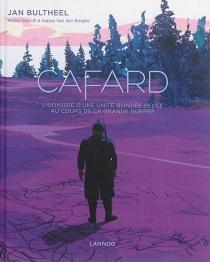 Cafard : l'odyssée d'une unité blindée belge au cours de la Grande Guerre - JanBultheel