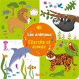Les animaux : cherche et écoute -