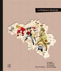 La Belgique dessinée - Geert deWeyer