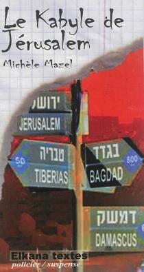 Le Kabyle de Jérusalem - MichèleMazel