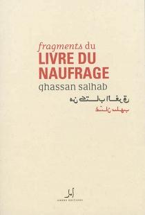 Fragments du livre du naufrage - GhassanSalhab