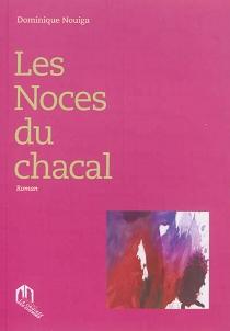 Les noces du chacal - DominiqueNouiga