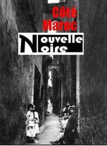 Côté Maroc : nouvelle noire -