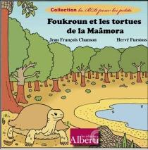 Foukroun et les tortues de la Maâmora - Jean-FrançoisChanson