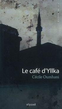 Le café d'Yllka - CécileOumhani