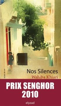 Nos silences - WahibaKhiari