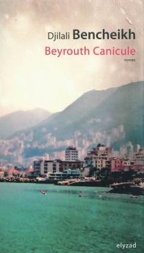 Beyrouth canicule - DjilaliBencheikh