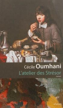L'atelier des Strésor - CécileOumhani