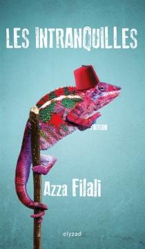 Les intranquilles - AzzaFilali