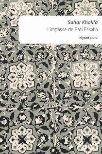 L'impasse de Bab Essaha - SaharKhalifa
