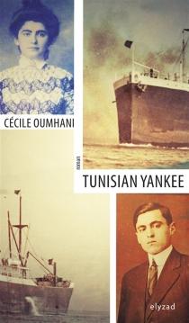 Tunisian Yankee - CécileOumhani