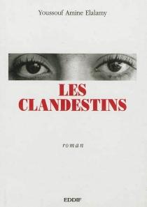 Les clandestins - Youssouf AmineElalamy