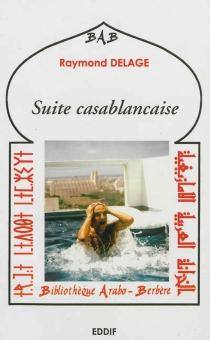 Suite casablancaise - RaymondDelage